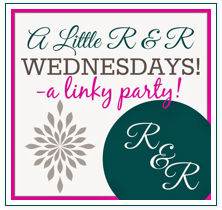 A Little R & R linky party!