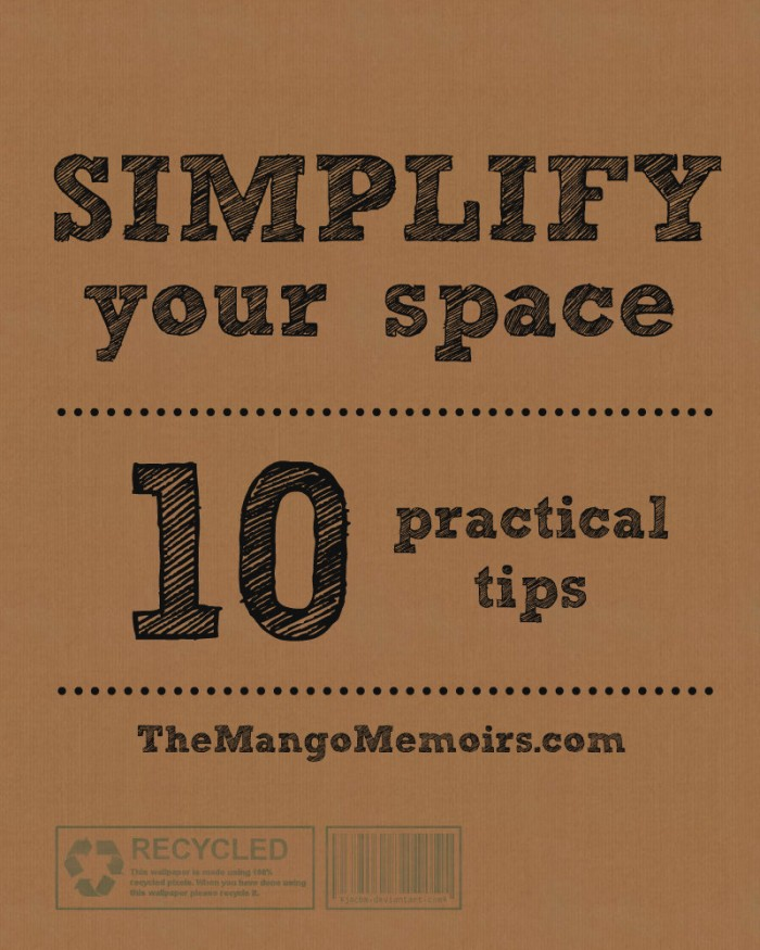Simplify Your Space // The Mango Memoirs